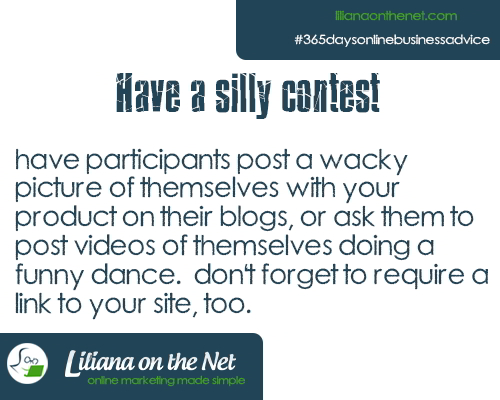 Have a Silly Contest to Promote Your Blog